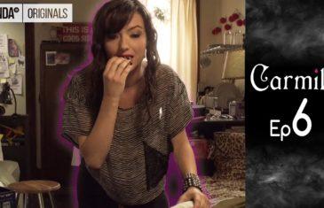 Carmilla S01E06: Why bother?