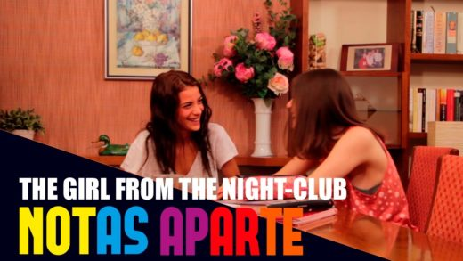 Notas Aparte E07: The Girl From the Night Club