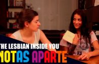 Notas Aparte S01E03: The Lesbian Inside You