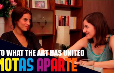 Notas Aparte S01E06: What The Art Has United