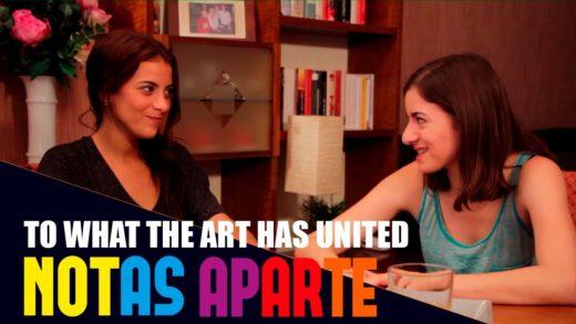 Notas Aparte S01E06: What The Art Has United