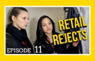 Retail Rejects E11: What's Up with Your Face?