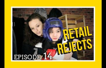 Retail Rejects E14: White Thursday (Part 2)