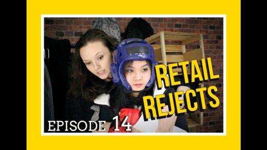 Retail Rejects E14: White Thursday (Part 2)