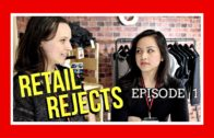 Retail Rejects Episode 01: Pilot